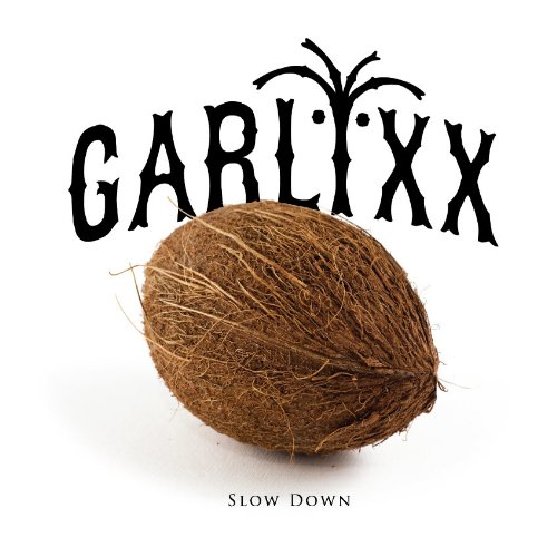 CD : Garlixx - Slow Down (EP) (Asia - Import)