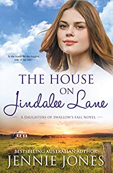 The House On Jindalee Lane (Swallow's Fall) by [Jones, Jennie]