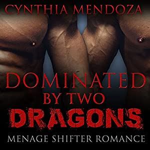Dominated by Two Dragons Audiobook