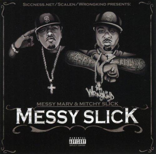 Messy Slick