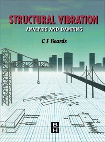 Structural Vibration: Analysis and Damping by C. F. Beards (1996-05-31)