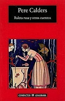 Ruleta rusa y otros cuentos par Calders Rossinyol