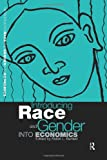 Introducing Race and Gender into Economics, Bartlett, Robin L., 0415162831