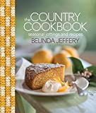 The Country Cookbook: Seasonal Jottings and Recipes