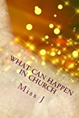 What Can Happen in Church: that is NOT of God, according to the Bible (Volume 5) Paperback
