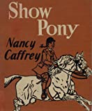 img - for Show Pony book / textbook / text book
