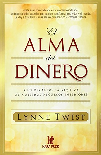 El alma del dinero  [Twist, Lynne] (Tapa Blanda)