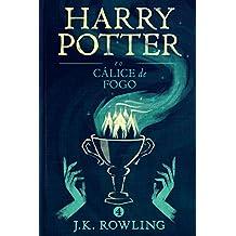 Harry Potter e o Cálice de Fogo (Série de Harry Potter Livro 4) (Portuguese Edition)