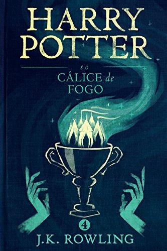 Harry Potter e o Cálice de Fogo (Série de Harry Potter) (Portuguese Edition)