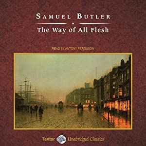 The Way of All Flesh Audiobook