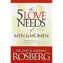 The 5 Love Needs of Men and Women