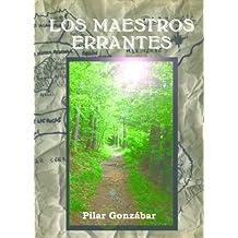 Los Maestros Errantes (Spanish Edition)