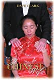 A Chinese Wife, Dave Clark, 0595358683