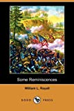 Some Reminiscences, William L. Royall, 1409976696
