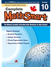 Complete MathSmart 10: The Ultimate Canadian Curriculum Math Workbook for High Schools!