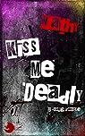 Sang d'Ombre, tome 0 : Kiss Me Deadly par Nathy