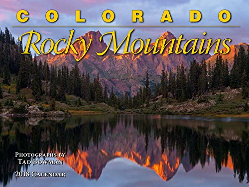 Colorado Rocky Mountains 2018 Calendar