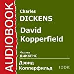 David Copperfield [Russian Edition] | Charles Dickens