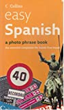 img - for Easy Spanish a Photo Phrase Book book / textbook / text book