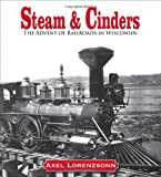 Steam and Cinders, Axel Lorenzsonn, 0870203851
