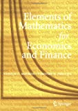 Elements of Mathematics for Economics and Finance, Mavron, Vassili and Phillips, Timothy N., 1846285607