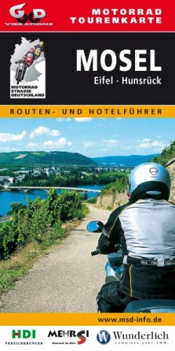 Motorrad-Tourenkarte Mosel, Eifel, Hunsrück: Routen- und Hotelführer