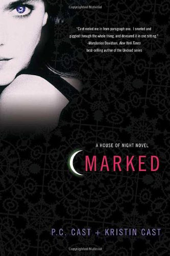 Marked: A House of Night Novel (House of Night -