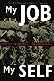 img - for My Job, My Self: Work and the Creation of the Modern Individual book / textbook / text book