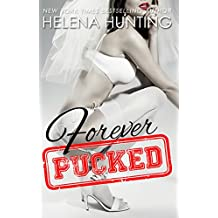 Forever Pucked (The PUCKED Series Book 4)