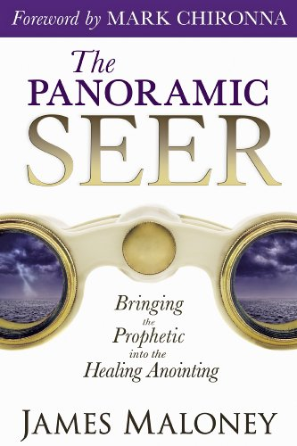 (The Panoramic Seer: Bringing the Prophetic into the Healing)