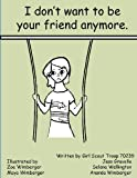 I Don't Want to Be Your Friend Anymore, Girl Scout Troop 70239 and Jess Gravelle, 1466254947