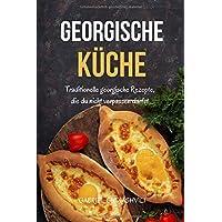 Georgische Küche: Traditionelle georgische Rezepte, die du nicht verpassen darfst