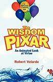 The Wisdom of Pixar, Robert Velarde, 0830832971