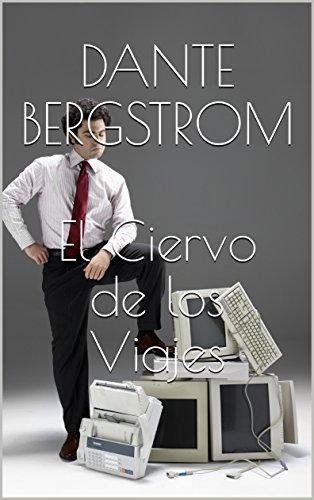 El Ciervo de los Viajes (Spanish Edition)
