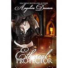 Ethereal Protector (Ghosts of Salem Book 1)