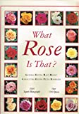 Amazon / New Holland Publishers: What Rose is That The what series
