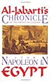 Napoleon in Egypt : A Chronicle of the French Occupation 1788, Al-Jabarti, Abal R., 1558760709