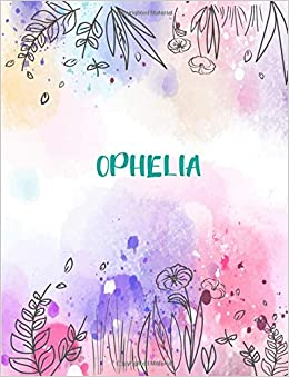 Ophelia 85x11 Inches 110 Lined Pages 55 Sheet Peony Floral In Dream Design For Woman Girl School College With Lettering NameOphelia Paperback