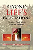Beyond Life's Expectations, Christine Ideguchi Dell, 1436319862