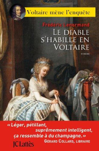 Le Diable S Habille En Voltaire Romans Historiques French