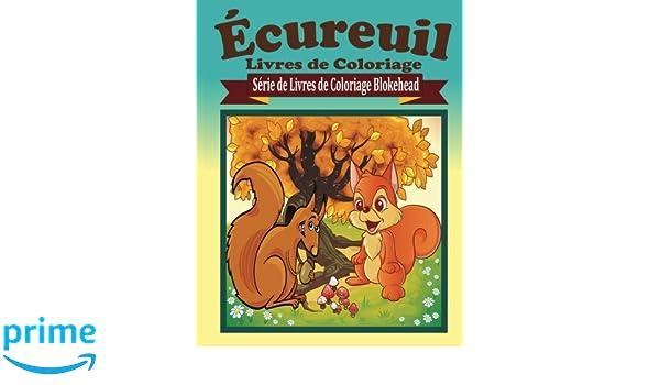 Ecureuil Livres De Coloriage Serie De Livres De Coloriage