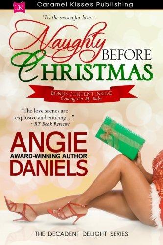 Naughty Before Christmas (Decadent Delight Series) (Volume 3) Christmas Caramel