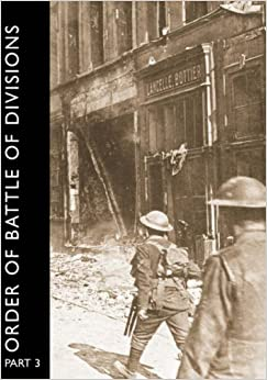 Book Order of Battle of Divisions, Part 3a and 3b: New Army Divisions
