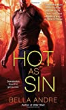 Hot as Sin: A Novel (Hot Shots Men of Fire)