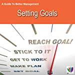 Setting Goals: A Guide to Better Management | Di Kamp