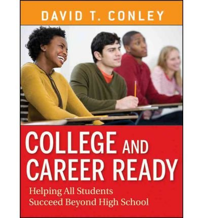 College and Career Ready: Helping All Students Succeed Beyond High School (Paperback) - Common