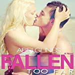 Fallen Too Far | Abbi Glines
