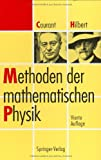 Methoden der Mathematischen Physik, Richard Courant and David Hilbert, 3540567968