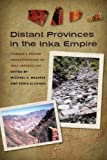 img - for Distant Provinces in the Inka Empire: Toward a Deeper Understanding of Inka Imperialism book / textbook / text book
