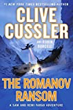The Romanov Ransom (A Sam and Remi Fargo Adventure)